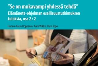 Kansikuva: Elämänote-ohjelman osallisuustutkimuksen tuloksia, osa 2/2